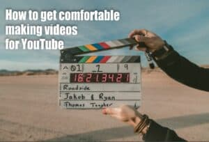 Clipboard and title How to get comfortable making videos for Youtube